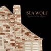 Sea Wolf: Leaves in the River / sea_wolf.jpg